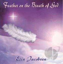 Jacobsen, Erin - Feather on the Breath of God CD Cover Art