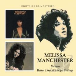 Manchester, Melissa - Melissa/Better Days And Happy Endings CD Cover Art
