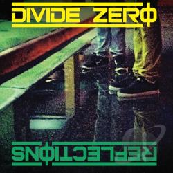 Divide Zero - Reflections CD Cover Art
