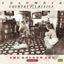 Columbia Country Classics Vol. 1: The Golden Age CD Cover Art