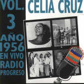 Cruz, Celia - En Vivo Radio Progreso, Vol. 3 CD Cover Art