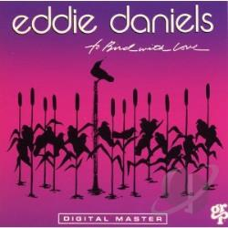 Daniels, Eddie - To Bird, With Love CD Cover Art