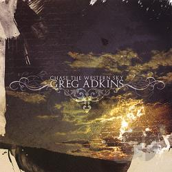 Adkins, Greg - Chase the Western Sky CD Cover Art