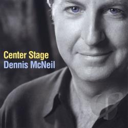 McNeil, Dennis - Center Stage CD Cover Art
