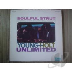 Unlimited, Young-Holt - Soulful Strut LP Cover Art