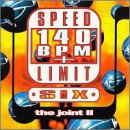 Speed Limit 140 BPM Plus Six: The Joint II CD Cover Art