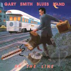 Gary Smith Blues Band - Up the Line CD Cover Art