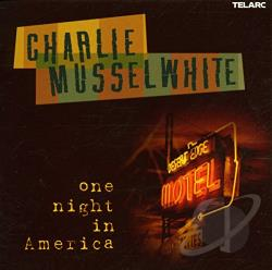 Musselwhite, Charlie - One Night In America CD Cover Art