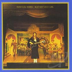 Harris, Emmylou - Blue Kentucky Girl CD Cover Art