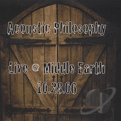 Acoustic Philosophy - Live @ Middle Earth 10-28-06 CD Cover Art