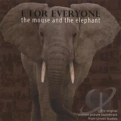 Cameron Wiebe / Wiebe, Andrew - E for Everyone: The Mouse and the Elephant Original Motion Picture Soundtrack CD Cover Art