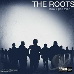 Roots - How I Got Over CD Cover Art