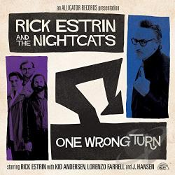 Estrin, Rick / Estrin, Rick & The Nightcats - One Wrong Turn CD Cover Art