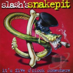 Slash's Snakepit - It's Five O'Clock Somewhere CD Cover Art