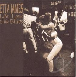 James, Etta - Life, Love & The Blues CD Cover Art