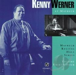 Werner, Kenny - Live At Maybeck Recital Hall, Vol. 34 CD Cover Art