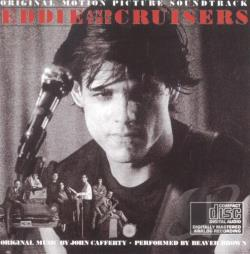 John Cafferty & The Beaver Brown Band / Original Soundtrack - Eddie & the Cruisers CD Cover Art