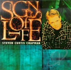 Chapman, Steven Curtis - Signs Of Life CD Cover Art