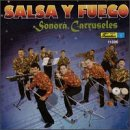 La Sonora Carruseles - Salsa Y Fuego CD Cover Art