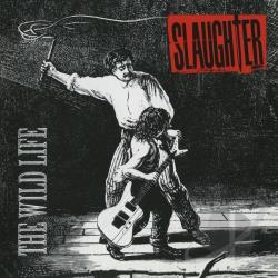 Slaughter - Wild Life CD Cover Art