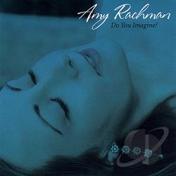 Rachman, Amy - Do You Imagine CD Cover Art