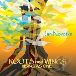 Novotka, Jan - Roots and Wings Rising As One CD Cover Art