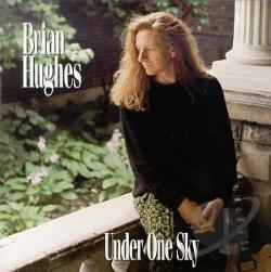 Hughes, Brian - Under One Sky CD Cover Art
