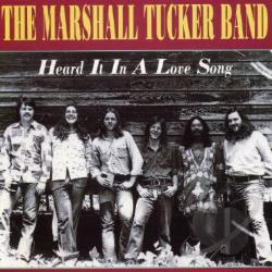 Marshall Tucker Band - Heard It in a Love Song CD Cover Art