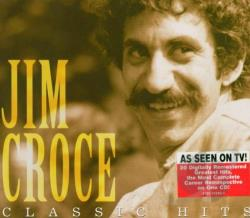Croce, Jim - Classic Hits CD Cover Art