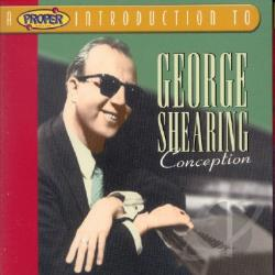 Shearing, George - Proper Introduction to George Shearing: Conception CD Cover Art