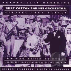 Cotton, Billy & His Orchestra - Pennies From Heaven CD Cover Art