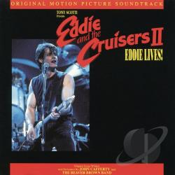 John Cafferty & The Beaver Brown Band / Original Soundtrack - Eddie & the Cruisers 2: Eddie Lives! CD Cover Art