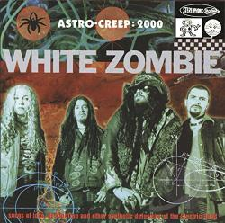 White Zombie - Astro-Creep: 2000 CD Cover Art