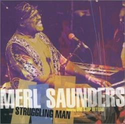 Saunders, Merl - Struggling Man CD Cover Art