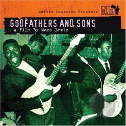 Martin Scorsese Presets The Blues:Go - Martin Scorsese Presents The Blues: Godfathers & Sons. CD Cover Art