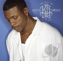 Sweat, Keith - Best of Keith Sweat: Make You Sweat CD Cover Art