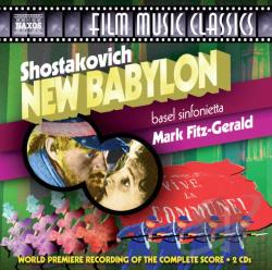 Basel Sinfonietta / Fitzgerald / Shostakovich - Shostakovich: New Babylon CD Cover Art