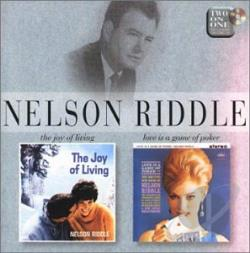 Riddle, Nelson - Joy Of Living/Love Is A Game Of Poker CD Cover Art