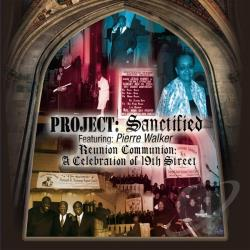 Project: Sanctified - Reunion Communion CD Cover Art