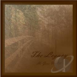 Legacy - He Gave It All CD Cover Art