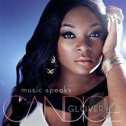 Candice Glover - Music Speaks CD Cover Art