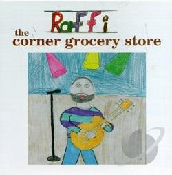 Raffi - Corner Grocery Store and Other Singable Songs CD Cover Art