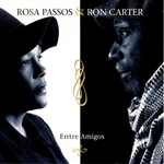 Carter, Ron / Passos, Rosa - Entre Amigos CD Cover Art
