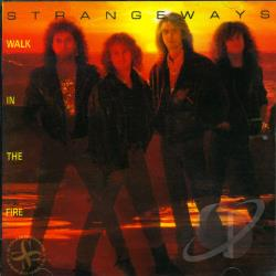 Strangeways - Walk in the Fire CD Cover Art