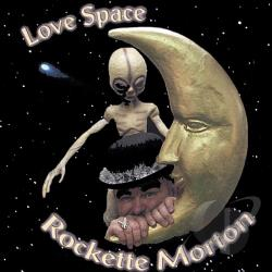 Morton, Rockette - Love Space CD Cover Art