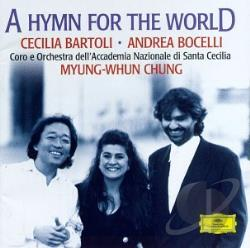 Bartoli / Bocelli / Chung - Hymn for the World CD Cover Art