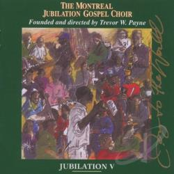 Montreal Jubilation Gospel Choir - Jubilation, Vol. 5: Joy of the World CD Cover Art