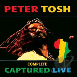 Tosh, Peter - Complete Captured Live CD Cover Art