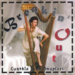 Douglass, Cynthia Lynn - Breakin' Out CD Cover Art