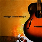 Unplugged Tribute To Bob Dylan CD Cover Art